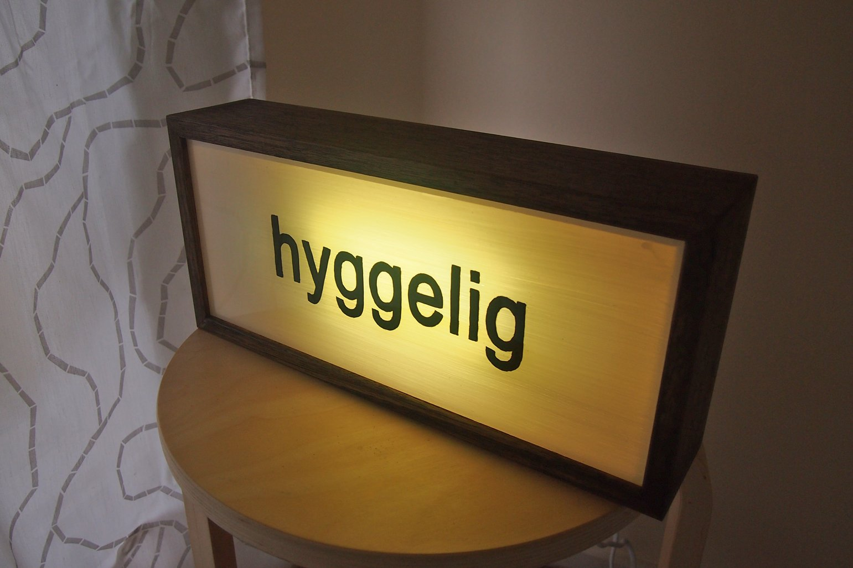 "Custom Make Light Box with Danish ""hyggelig"""