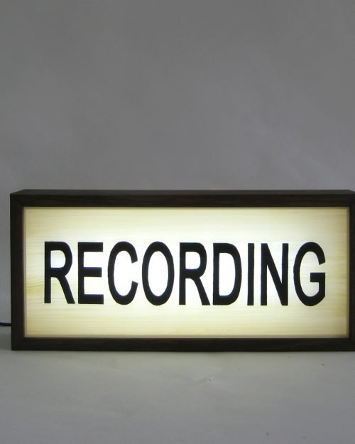 RECORDING Sign