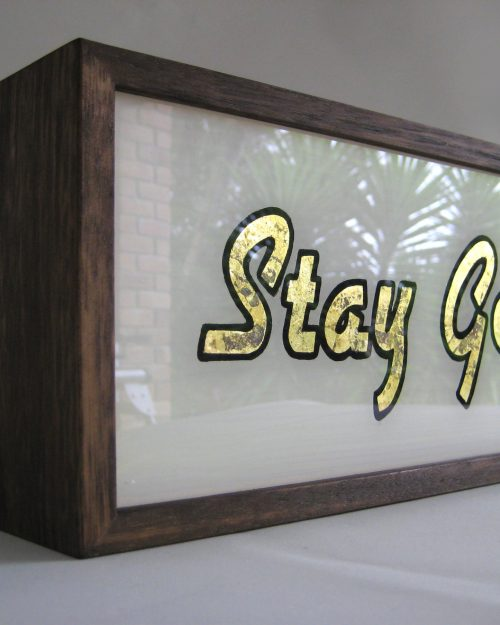 STAY GOLD Gold Leaf Sign