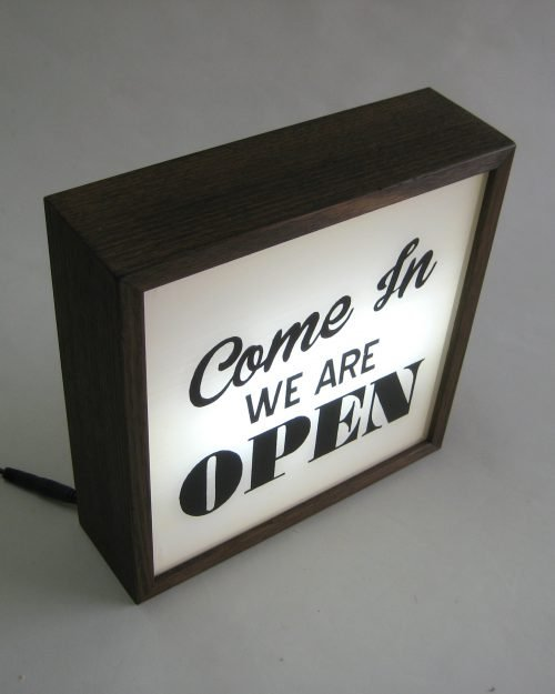 Come In We're Open Sign