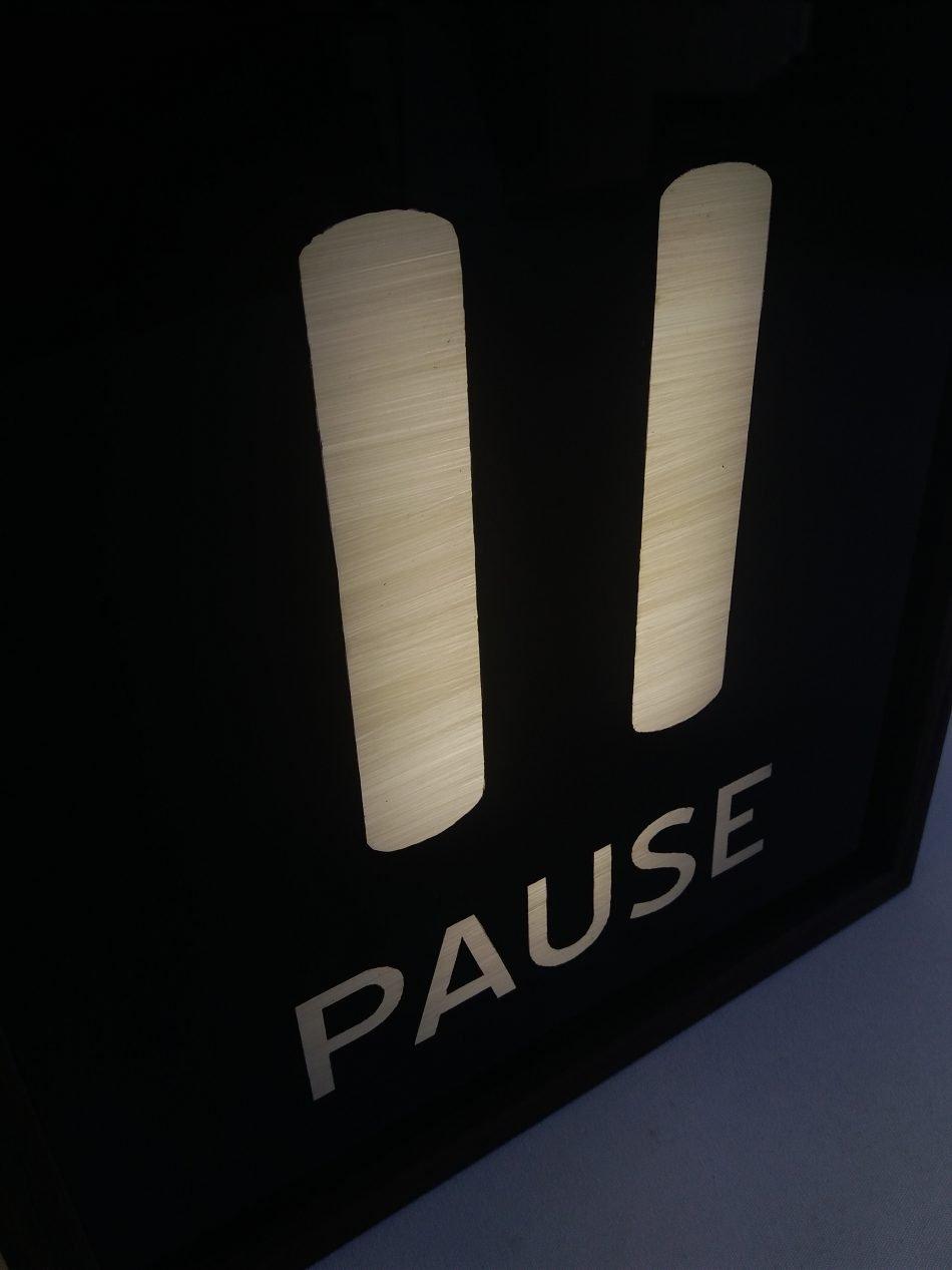 Custom Pause Lightbox Sign